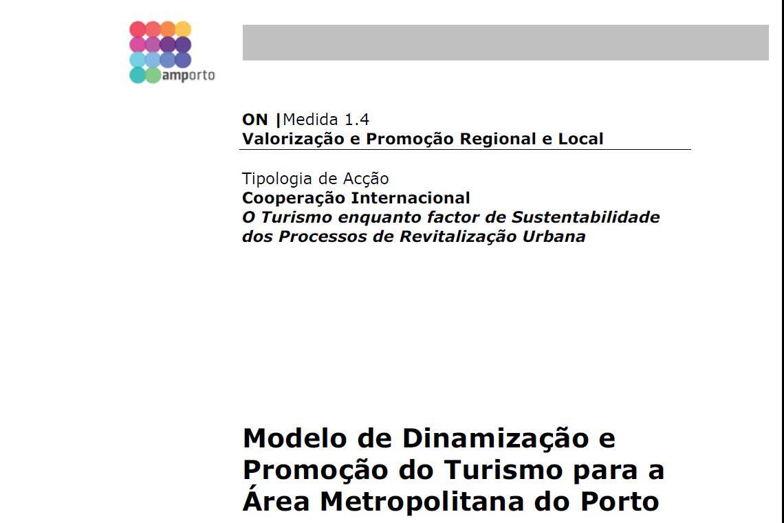 Modelo de Dinamização e Promoção do Turismo para a Área Metropolitana do Porto